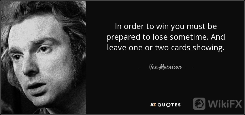 quote-in-order-to-win-you-must-be-prepared-to-lose-sometime-and-leave-one-or-two-cards-showing-van-morrison-20-67-90.jpg